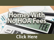homes for sale with no HOA Fee